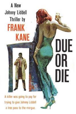 Due or Die (Paperback)