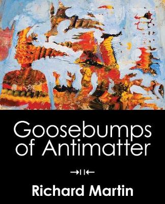 Goosebumps of Antimatter (Paperback)