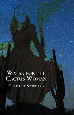 Water for the Cactus Woman (Paperback)