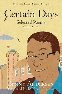 Certain Days: Selected Poems Volume Two (Paperback)
