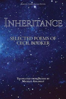 Inheritance: Selected Poems of Cecil Bodker (Paperback)