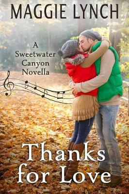 Thanks for Love: A Sweetwater Canyon Thanksgiving Novella - Sweetwater Canyon 4 (Paperback)