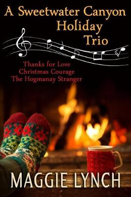A Sweetwater Canyon Holiday Trio - Sweetwater Canyon 7 (Paperback)