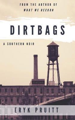 Dirtbags (Paperback)