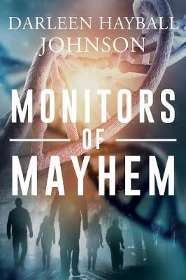 Monitors of Mayhem (Paperback)
