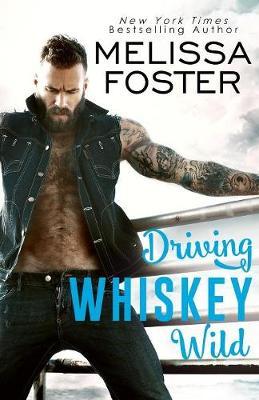 Driving Whiskey Wild (Paperback)