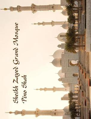 Sheikh Zayed Grand Mosque (Hardback)