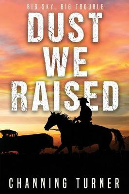 Dust We Raised (Paperback)