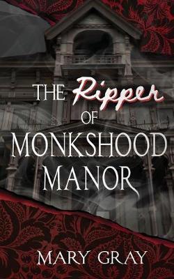 The Ripper of Monkshood Manor (Paperback)