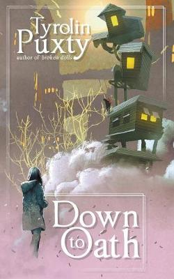 Down to Oath (Paperback)