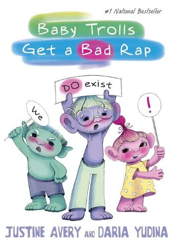 Baby Trolls Get a Bad Rap - Underrated Babies 1 (Hardback)
