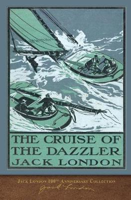 The Cruise of the Dazzler: 100th Anniversary Collection (Paperback)