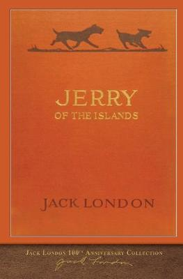 Jerry of the Islands: 100th Anniversary Collection (Paperback)
