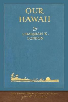Our Hawaii: 100th Anniversary Collection (Paperback)