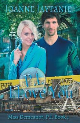 P.I. I Love You - Miss Demeanor, P.I. 1 (Paperback)