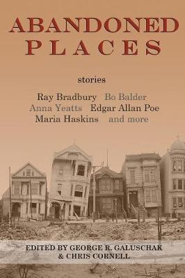 Abandoned Places: Stories (Paperback)