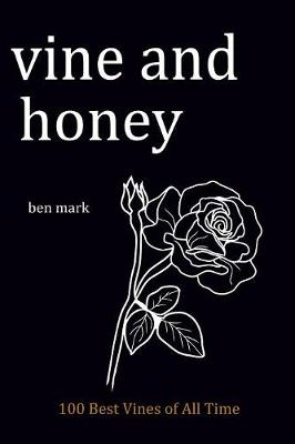 Vine and Honey: 100 Best Vines of All Times (Paperback)