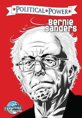 Political Power: Bernie Sanders - Political Power (Paperback)