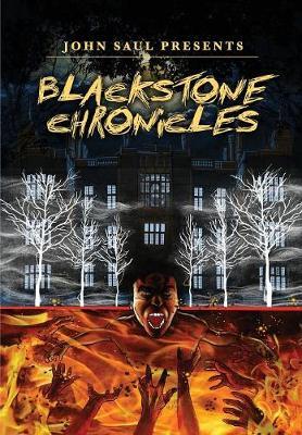 John Saul's the Blackstone Chronicles - Blackstone Chronicles (Paperback)