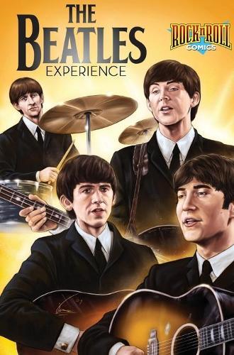 Rock and Roll Comics: The Beatles Experience (Hardback)