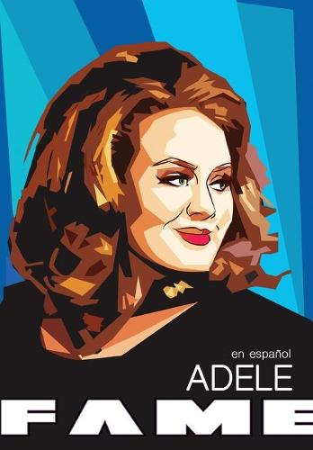 Fame: Adele - En Espa ol - Fame (Paperback)