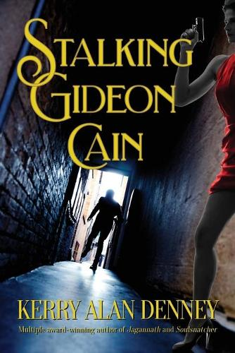 Stalking Gideon Cain (Paperback)