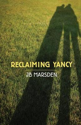 Reclaiming Yancy (Paperback)