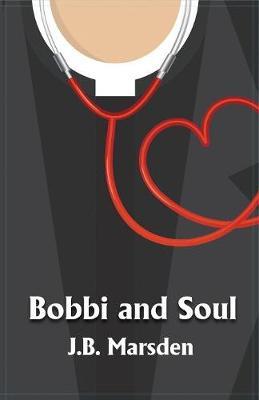 Bobbi and Soul (Paperback)
