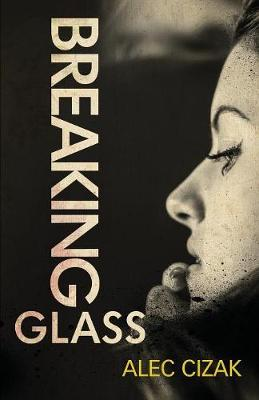 Breaking Glass (Paperback)