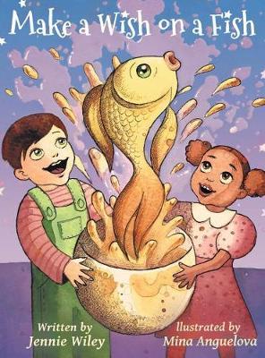 Make a Wish on a Fish (Hardback)