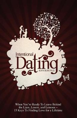 Intentional Dating (Paperback)