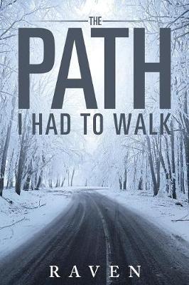 the Path I Had to Walk (Paperback)
