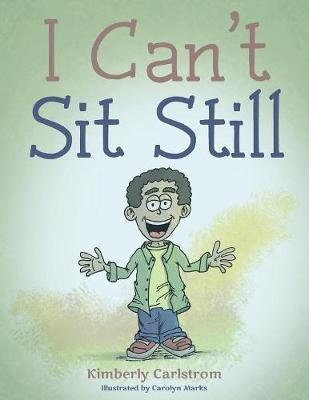 I Can't Sit Still (Paperback)
