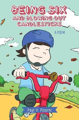 Being Six and Blowing Out Candlesticks (Paperback)
