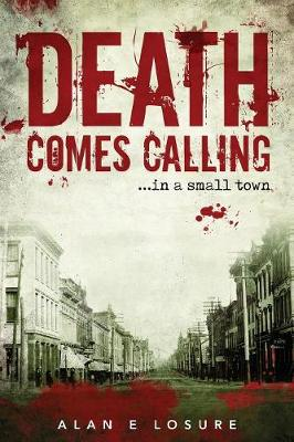 Death Comes Calling... in a Small Town (Paperback)