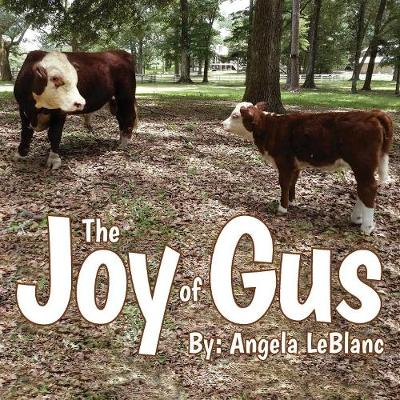The Joy of Gus (Paperback)