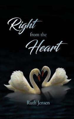 Right from the Heart (Hardback)