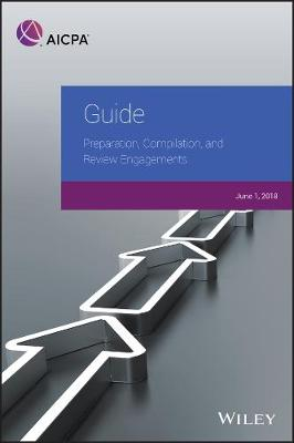 Guide: Preparation, Compilation, and Review Engagements, 2018 - AICPA (Paperback)
