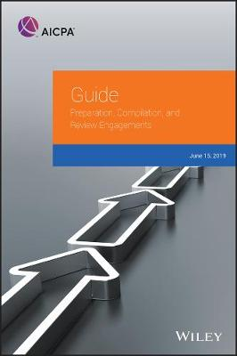 Guide: Preparation, Compilation, and Review Engagements, 2019 - AICPA (Paperback)
