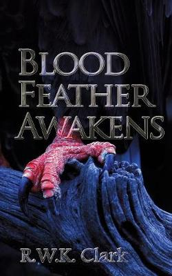 Blood Feather Awakens: The Timebound Rebirth (Paperback)