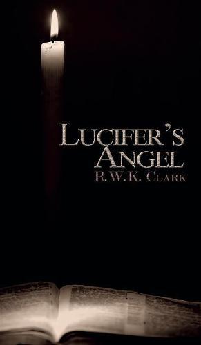 Lucifer's Angel: The Church of Satan (Hardback)