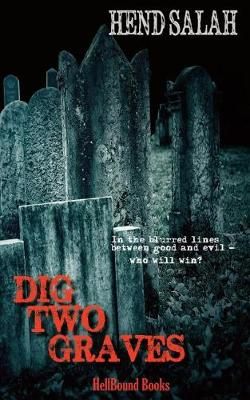Dig Two Graves (Paperback)