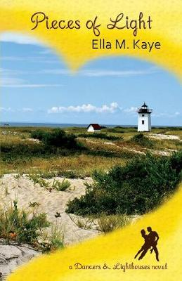 Pieces of Light - Dancers & Lighthouses 3 (Paperback)
