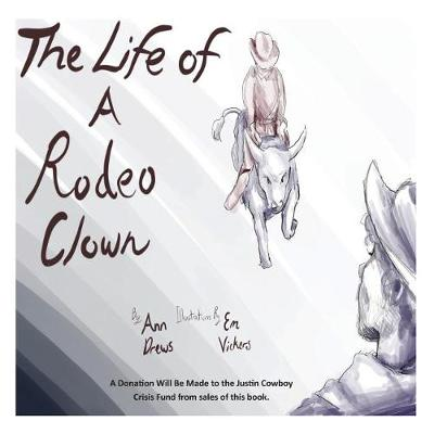 The Life of a Rodeo Clown - Rodeo 1 (Paperback)