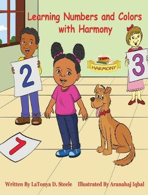 Learning Numbers and Colors with Harmony - Learning with Harmony 2 (Hardback)