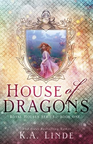 House of Dragons (Royal Houses Book 1) - Royal Houses 1 (Paperback)