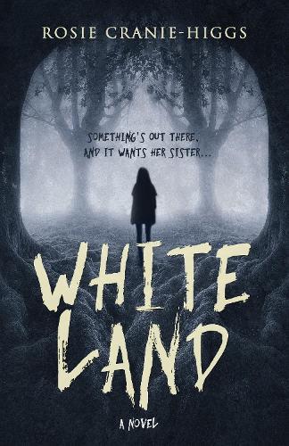 Whiteland - The Whiteland Novels 1 (Hardback)