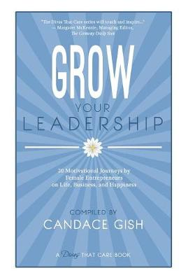 Grow Your Leadership - Divas That Care (Paperback)