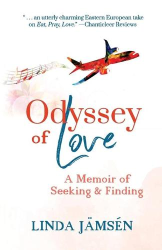 Odyssey of Love: A Memoir of Seeking and Finding (Paperback)