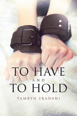 To Have and to Hold - Enchanting Encounters 2 (Paperback)